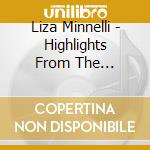 Liza Minnelli - Highlights From The Carnegie Hall Concert cd musicale di Liza Minnelli