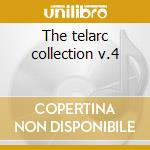 The telarc collection v.4 cd musicale di Artisti Vari