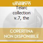 Telarc collection v.7, the cd musicale di Artisti Vari