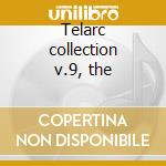 Telarc collection v.9, the cd musicale di Artisti Vari