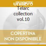 Telarc collection vol.10 cd musicale di Artisti Vari