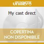 My cast direct cd musicale di Jonn Tropea