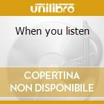When you listen cd musicale di Lynne arriale trio