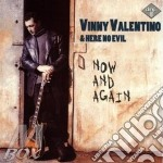 Now and again cd musicale di Valentino Vinny