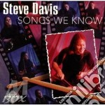 Songs we know cd musicale di Davis Steve