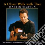A closer walk with three cd musicale di Martin Simpson