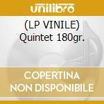 (LP VINILE) Quintet 180gr. lp vinile