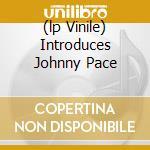 (LP VINILE) INTRODUCES JOHNNY PACE lp vinile di BAKER CHET