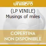 (LP VINILE) Musings of miles lp vinile di Miles Davis