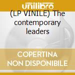 (LP VINILE) The contemporary leaders lp vinile
