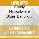 Musselwhite, Charly - Stone Blues cd musicale di C. Musselwhite