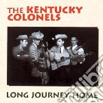 Long journey home - kentucky colonels cd musicale di The kentucky colonels