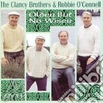 Older but no wiser - cd musicale di Clancy broteher & robbie o'co