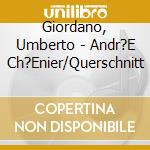 Andrea chenier cd musicale di Umberto Giordano