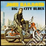 BIG CITY BLUES cd musicale di HAMMOND JOHN