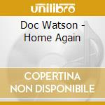 HOME AGAIN cd musicale di DOC WATSON