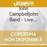 Celtic blues live in hamburg cd musicale di John Campbelljohn