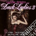 Gothic spirit - dark ladies vol.3 cd musicale di Artisti Vari