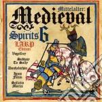 Medieval spirits vol.6 cd musicale di Artisti Vari
