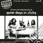Country Joe Mcdonald - Quiet Days In Clichy Ost cd musicale di COUNTRY JOE MC DONA