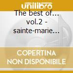 The best of... vol.2 - sainte-marie buffy cd musicale di Sainte-marie Buffy