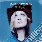 Blue play cd musicale di Passionwork