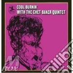 COOL BURNIN'(20 bit remastere) cd musicale di BAKER CHET QUINTET
