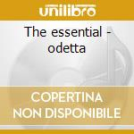 The essential - odetta cd musicale di Odetta