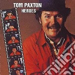 Tom Paxton - Heroes cd musicale di TOM PAXTON