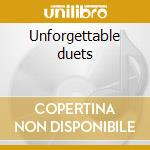 Unforgettable duets cd musicale