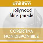 Hollywood films parade cd musicale