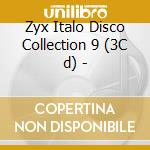 Italo disco collection 9 cd musicale di Artisti Vari