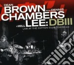 Live at..dig. 09 cd musicale di BROWN-CHAMBERS-LEE