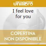 I feel love for you cd musicale di George Mccrae