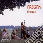 Friends - oregon cd musicale di Oregon