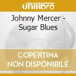 Sugar blues cd musicale
