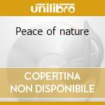 Peace of nature cd musicale