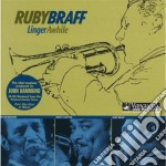 Ruby Braff - Linger Awhile cd musicale di Braff Ruby
