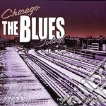 Chicago the blues today cd musicale di Artisti Vari