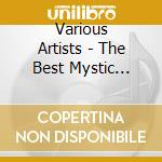Best mystic songs cd musicale di Artisti Vari