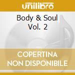 Relaxation:body & soul cd musicale di Artisti Vari