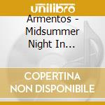 ARMENTOS - MIDSUMMER NIGHT IN SARDINIA cd musicale di DI MEOLA - PARODI