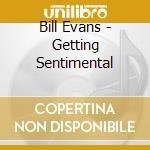 Getting sentimental cd musicale di Bill Evans