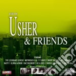 USHER & FRIENDS cd musicale di USHER