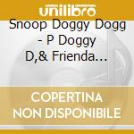 And friends vol.2 cd musicale di Snoop doggy dogg