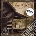 Songcatcher ii cd musicale di C.mayvelle/d.watson/