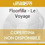 Le voyage cd musicale di Floorfilla
