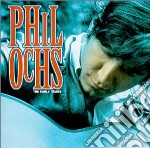 The early years - ochs phil cd musicale di Phil Ochs