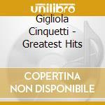 GREATEST HITS cd musicale di CINQUETTI GIGLIOLA