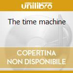 The time machine cd musicale di Ost